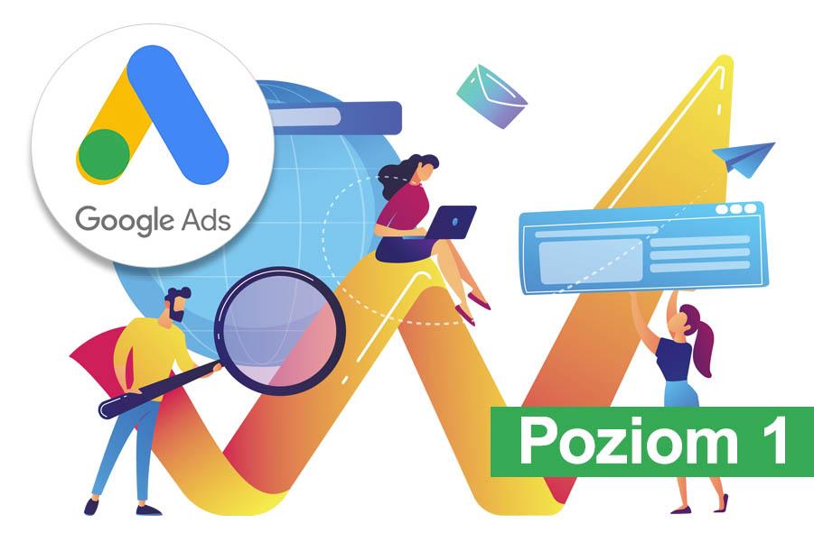 Kurs Google Ads online od podstaw - poziom 1