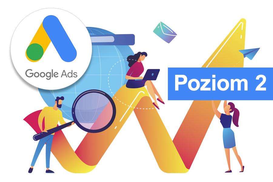 Kurs Google Ads Poziom 2
